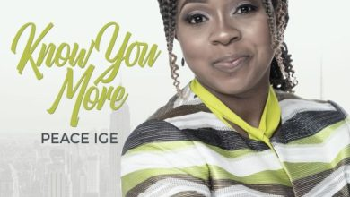 Photo of Peace Ige – Know You More Lyrics & Mp3 Download