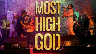 Photo of Preye Odede – Most High God Lyrics & Mp3