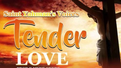 Photo of Yahman Voices – Tender Love Lyrics & Mp3 Download