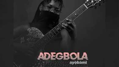 Photo of Ayòbámi – Adegbola Lyrics & Mp3 Download