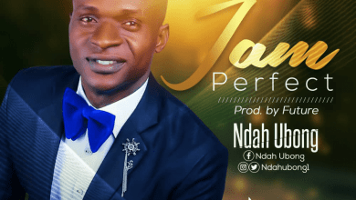 Photo of New Release: Ndah Ubong – I Am Perfect