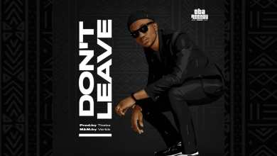 Photo of Oba Reengy – Don't Leave Lyrics & Mp3 Download