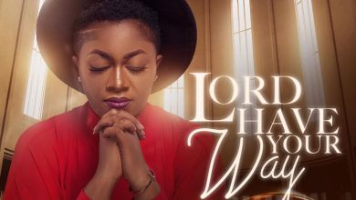 Photo of Efe Grace – Lord Have Your Way Mp3 Download