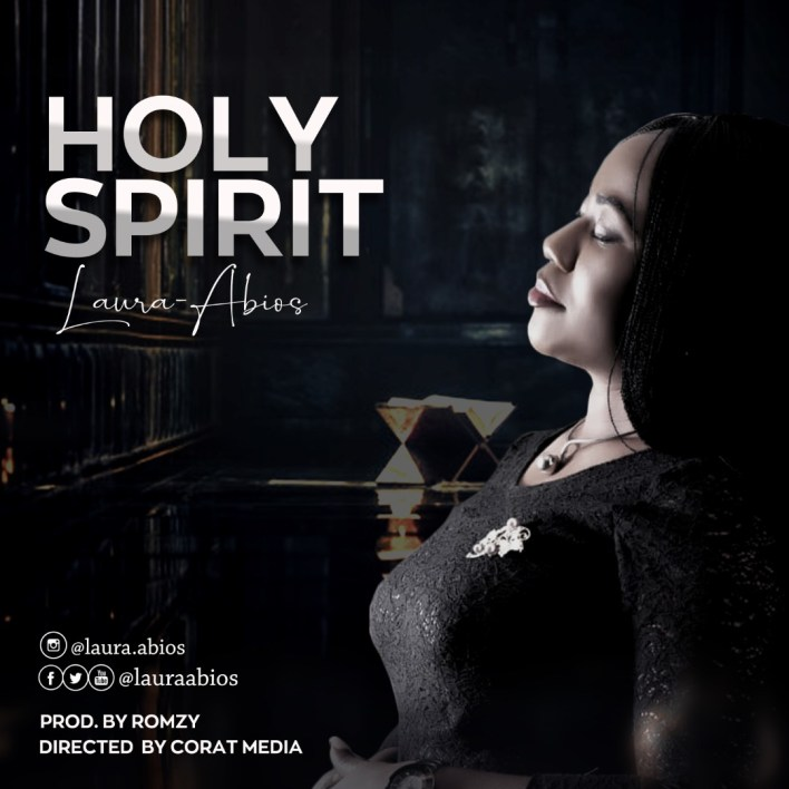 Laura Abios - Holy Spirit Mp3 Download