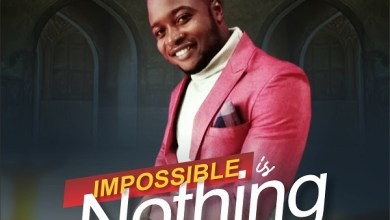 Photo of Namdy Cee – Impossible Is Nothing Lyrics & Mp3