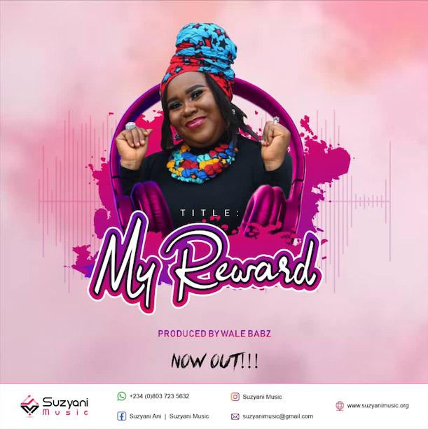 Suzyani - My Reward Lyrics & Mp3 Download