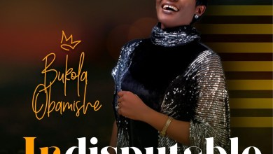 Photo of Bukola Obamishe – Indisputable Lyrics & Mp3 Download