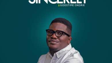 Photo of Godstime Okorie – Sincerely Mp3 Download