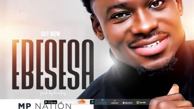 "Photo of MP releases ""Ebesesa"" Video & Mp3 Download"