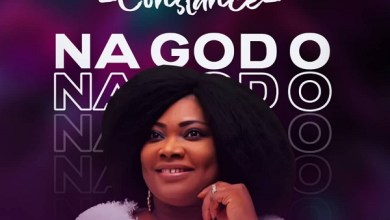 Photo of Constance – Na God O (Lyrics, Mp3 Download)