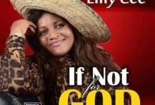 Photo of Lilly Cee – If Not God (Lyrics, Mp3 Download)
