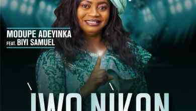 Photo of Download: Modupe Adeyinka – Iwo Nikan (Only You)