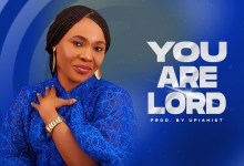 Photo of Pastor Ofonime – You Are Lord (Lyrics, Mp3 Download)