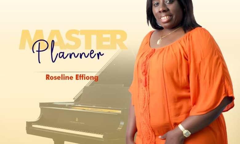 Roseline Effiong - Master Planner (Mp3 Download)