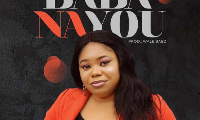 Soso Ebiwari - Baba Na You (Lyrics, Mp3 Download)