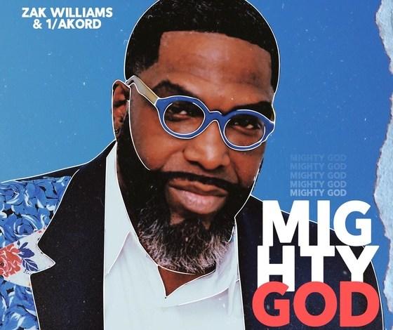 Zak Williams - Mighty God (Mp3 Download)