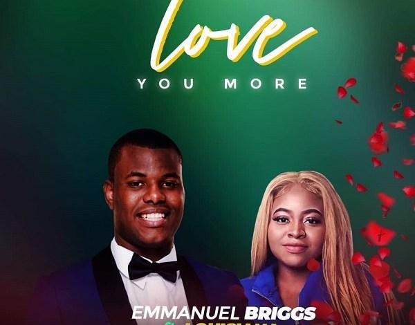 Emmanuel Briggs - Love You More