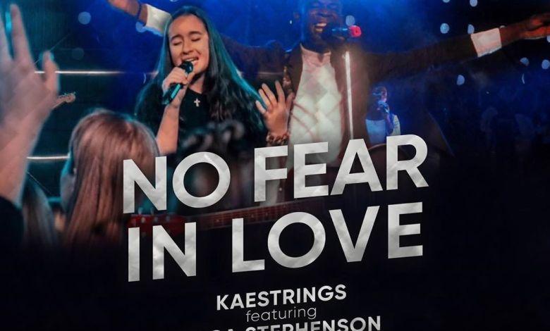 Kaestrings - No Fear In Love