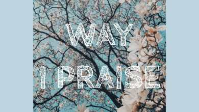 Photo of Kaydee – Way I Praise (Mp3 Download)