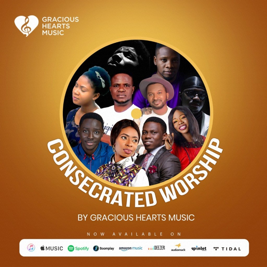 The Gracious Hearts Music - (Consecrated Worship)