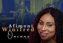 Photo of Winifred Afimoni – Omemma (Lyrics, Mp3, Video)