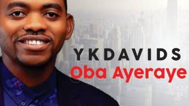 Photo of YkDavids – Oba Ayeraye (Mp3 Download)