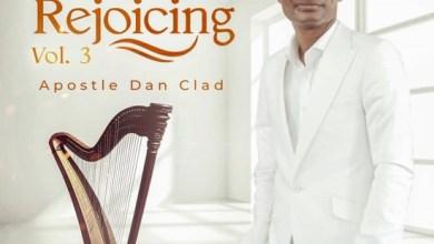 Photo of Apostle Dan Clad – Sound Of Rejoicing (Worship Album)