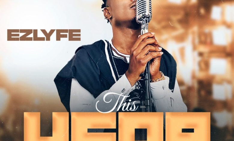 EZ Lyfe - This Year