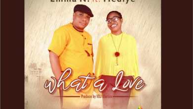 Photo of [Lyrics + Music] Emma N – What A Love