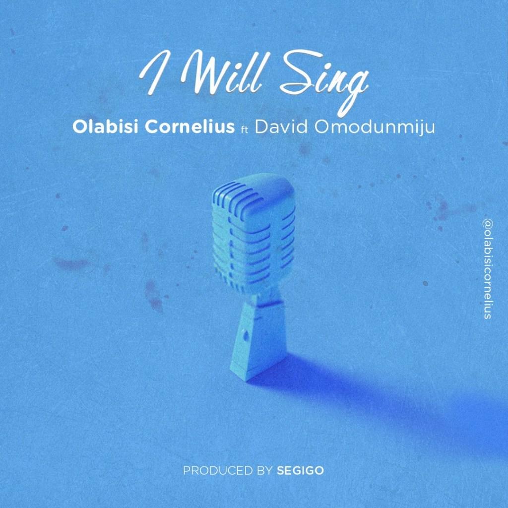 Olabisi Cornelius - I Will Sing