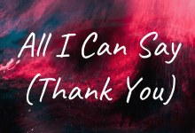 Photo of Planetshakers – Thank You (All I Can Say) Lyrics, Mp3
