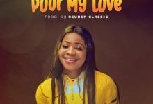 Photo of Jennifer Aik – Pour My Love (Lyrics, Mp3 Download)