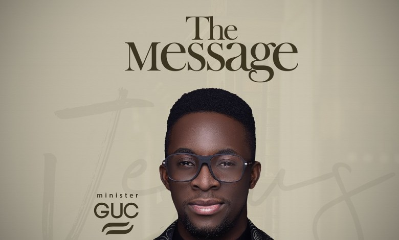 GUC - The Message