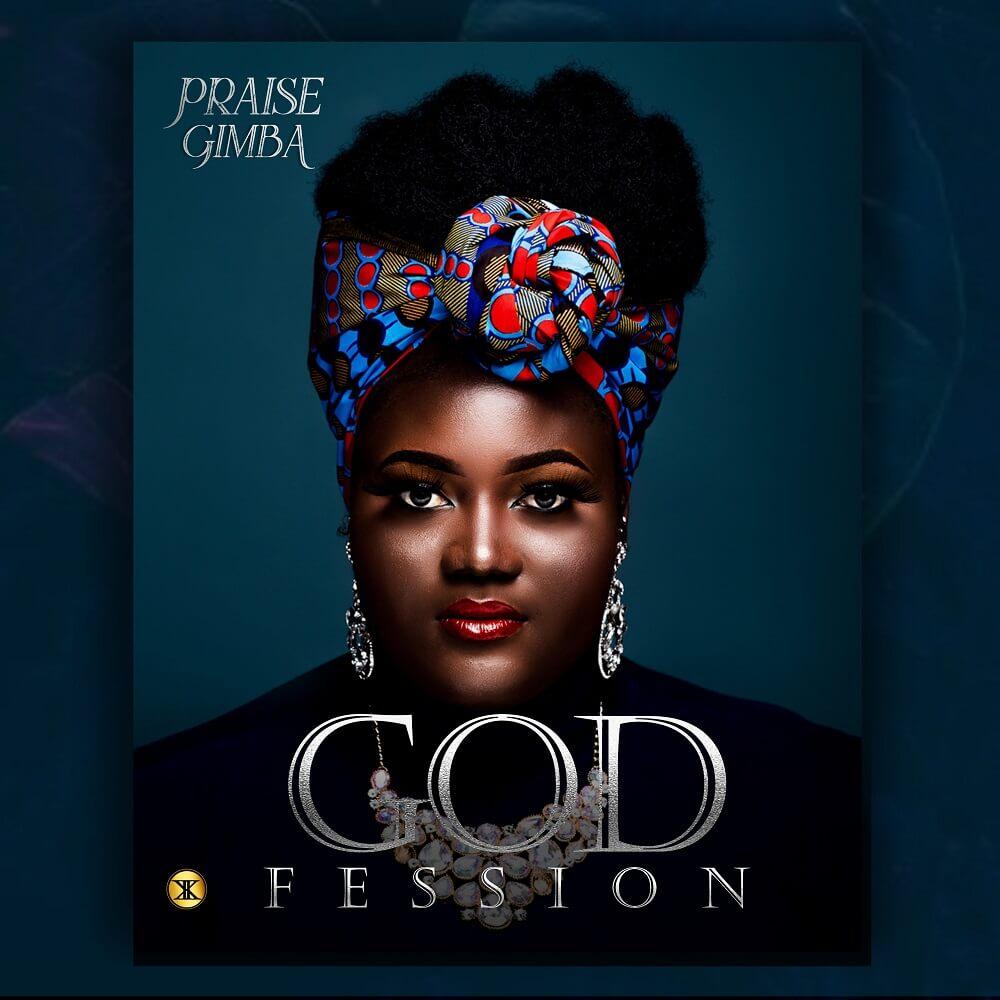 Praise Gimba - Godfession
