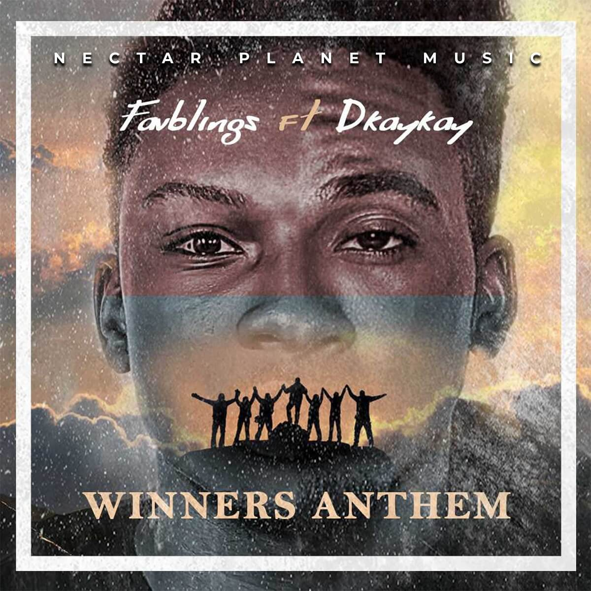 Favblings Ft. Dkaykay - Winners Anthem