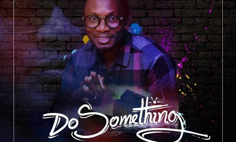 Phido Newman - Do Something
