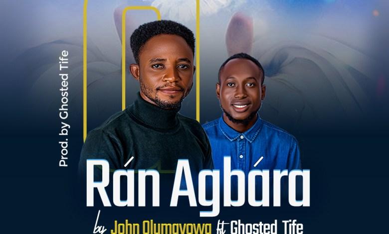 John-Olumayowa-Ran-Agbara-ft.-Ghosted-Tife