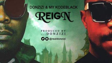 Donzizi Ft. Kodeblack - Reign