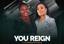You-Reign-Tolulope-Onakpoya-Ft.-Monique
