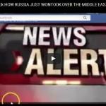 HOW RUSSIA JUST WON…TOOK OVER THE MIDDLE EAST! Chris VanWyck & WEARECHANGE.