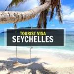 Seychelles Visa Processes In Nigeria, Fees And Requirements