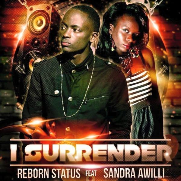Uganda MusiC :: REBORN STATUS - 'I SURRENDER' feat