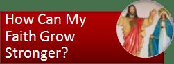 How can I grow stronger in faith?