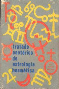 Portada Original del libro de la Gnosis Tratado Esotérico de Astrología Hermética del VM Samael Aun Weor