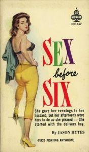 Sex Before Six - PinIt