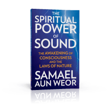 Spiritual Power of Sound (1966) by Samael Aun Weor