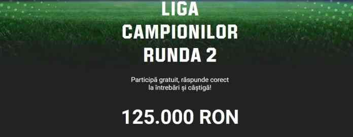 Câștigă 125.000 RON la runda a 2-a Champions League