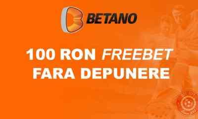 FreeBet de 100 RON fara depunere