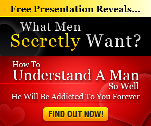 What Men Scretly Want - Understand A Man