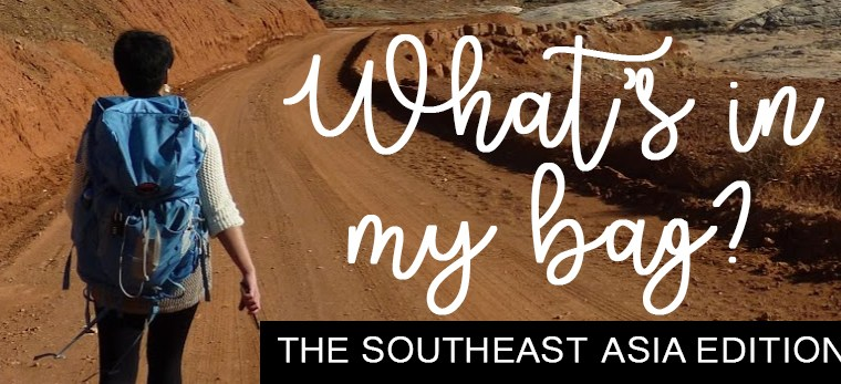 What's in My Bag: The Southeast Asia Edition